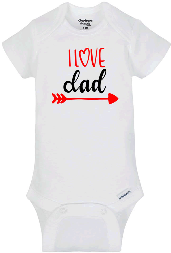 I Love Dad Infant Bodysuit