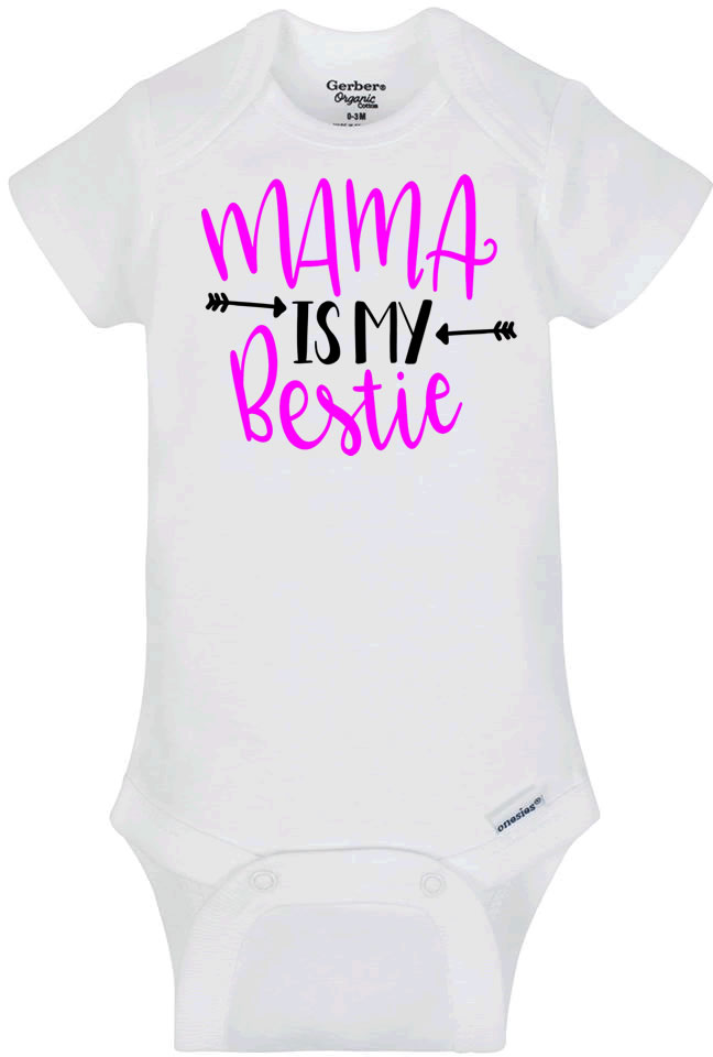 Mama Is My Bestie Infant Bodysuit