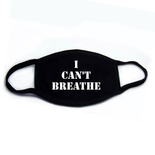 I Can't Breath Face Mask