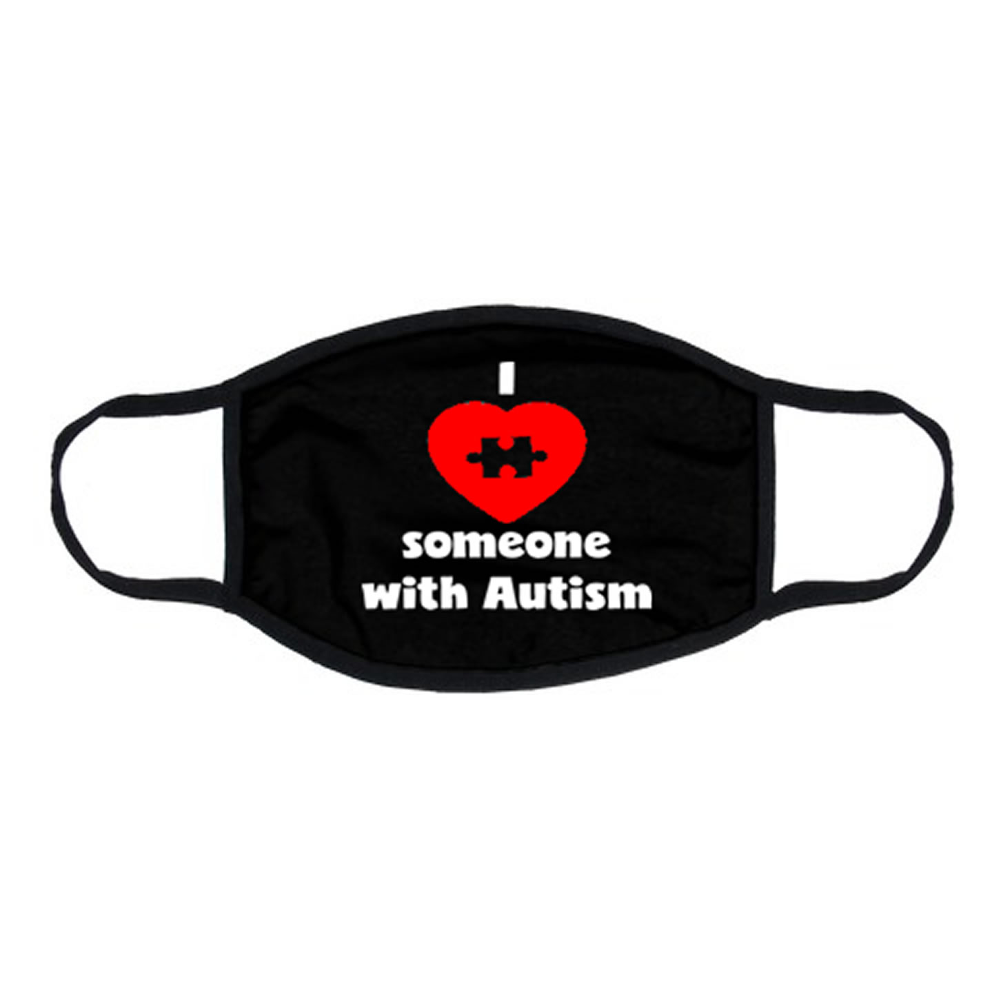 I Love Someone With Autism Face Mask