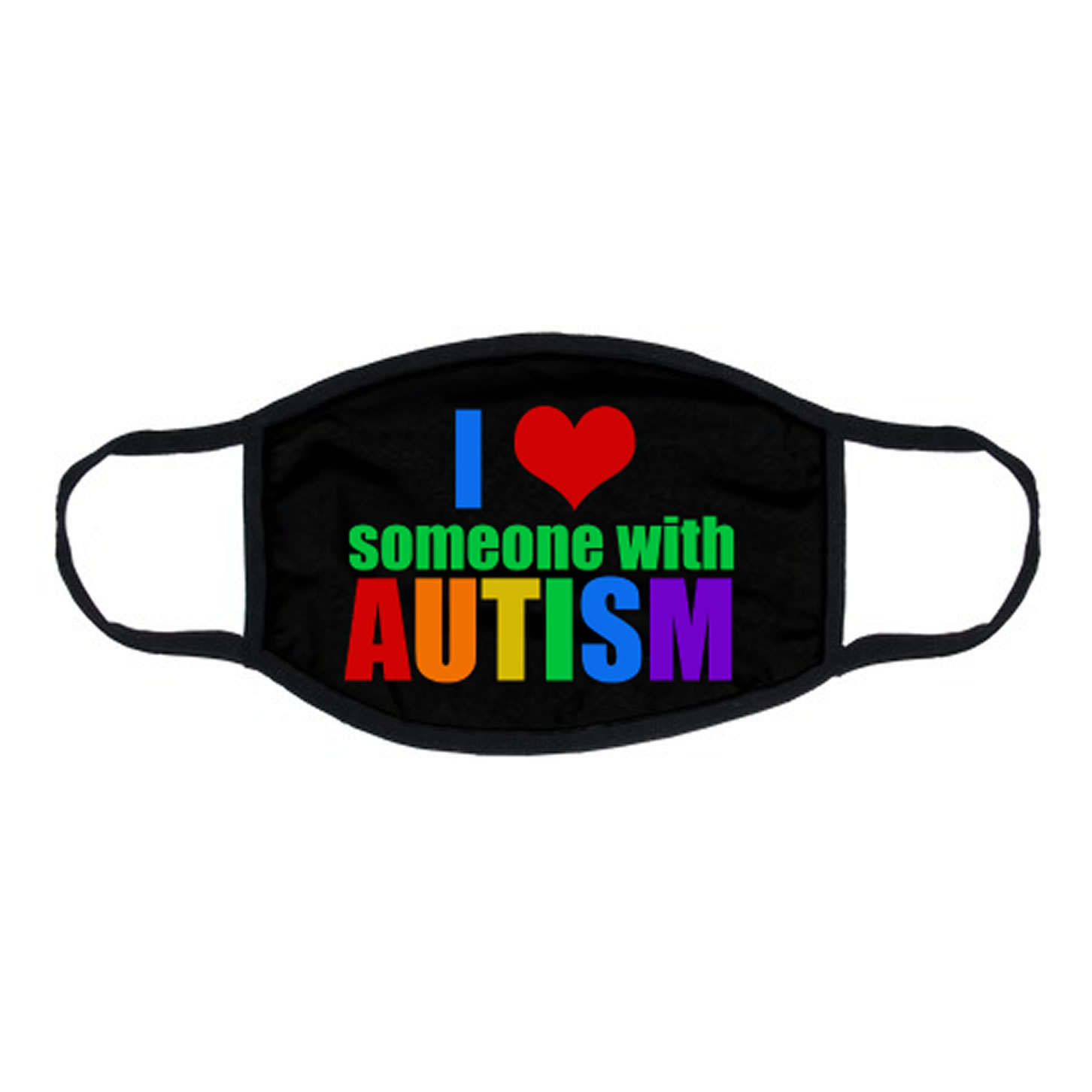 I Love Someone With Autism Rainbow Face Mask