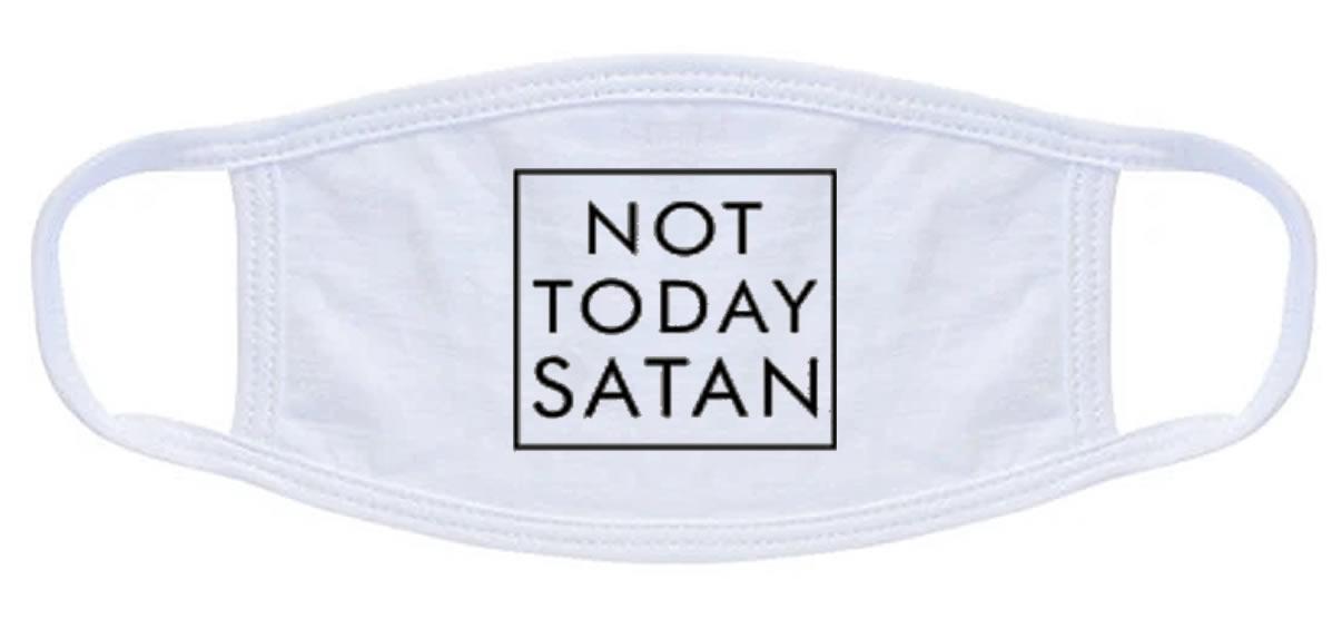 Not Today Satan Face Mask