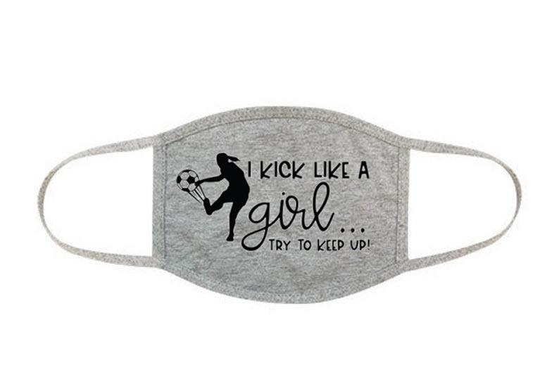 I Kick Like A Girl Soccer Face Mask