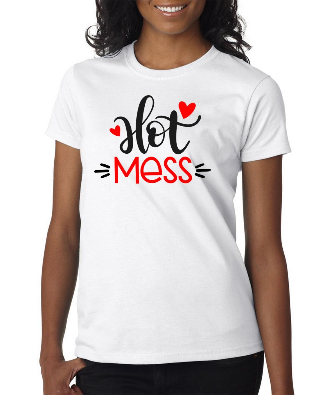 Hot Mess Shirt