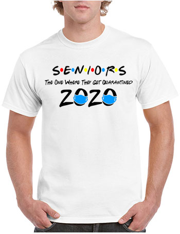 Seniors Class of 2020 The Where The Get Quarantined Friends T-Shirt