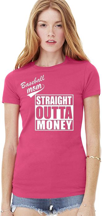 Straight Outta Money Baseball Mom Bella+Canvas Womens The Favorite Tee