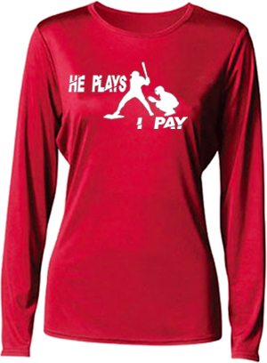 He Plays, I Pay Ladies Long Sleeve Cooling Performance Shirt