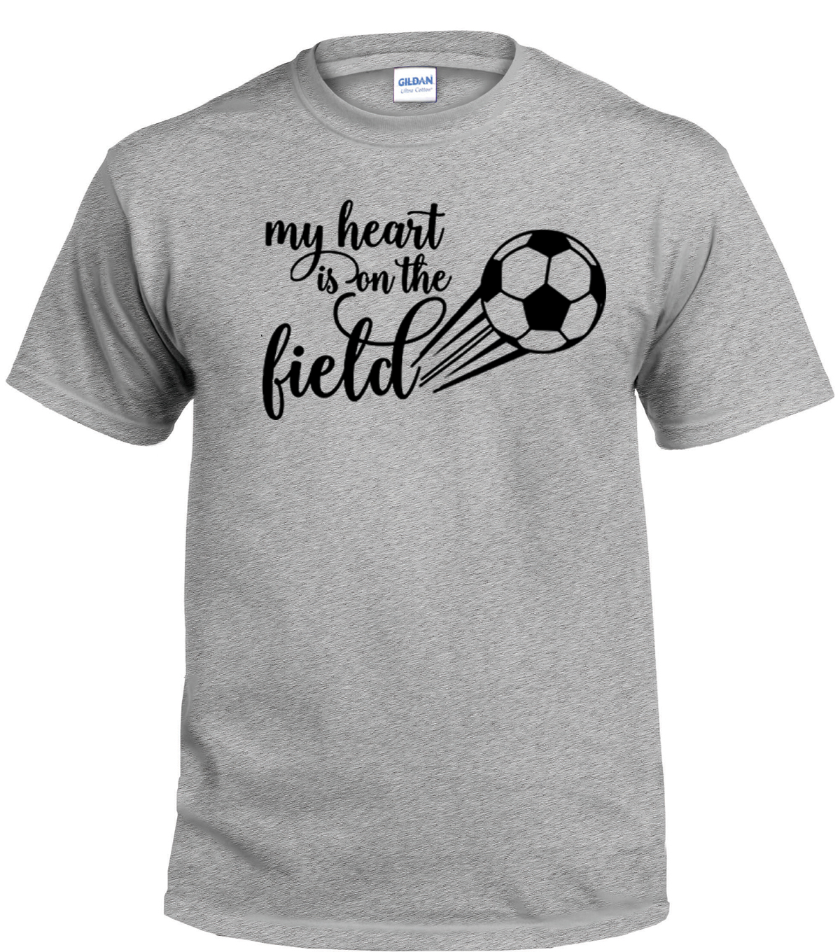 My Heart Is On That Field Soccer Shirt